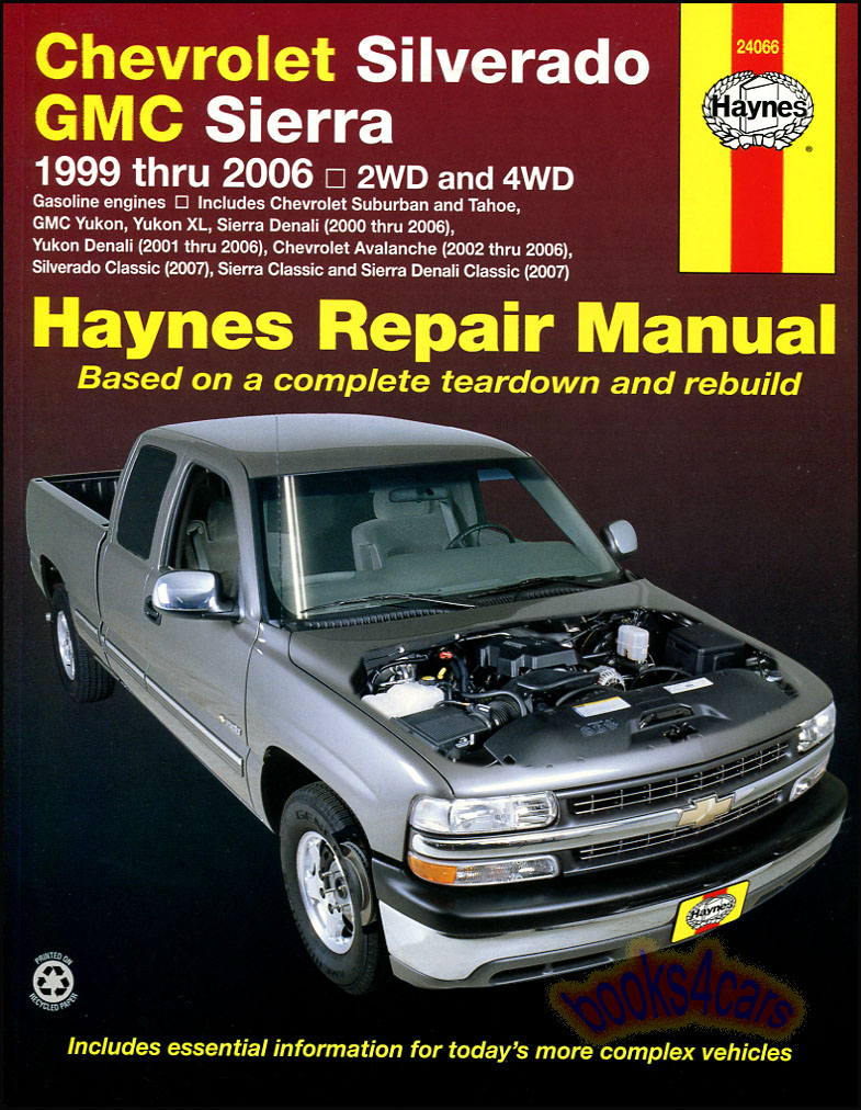 ... Tahoe Avalanche Yukon & Yukon XL & 2007 Silverado Sierra Classic Shop  Service Repair Manual by Haynes for Chevrolet & GMC Truck gas engines  (995_24066) ...
