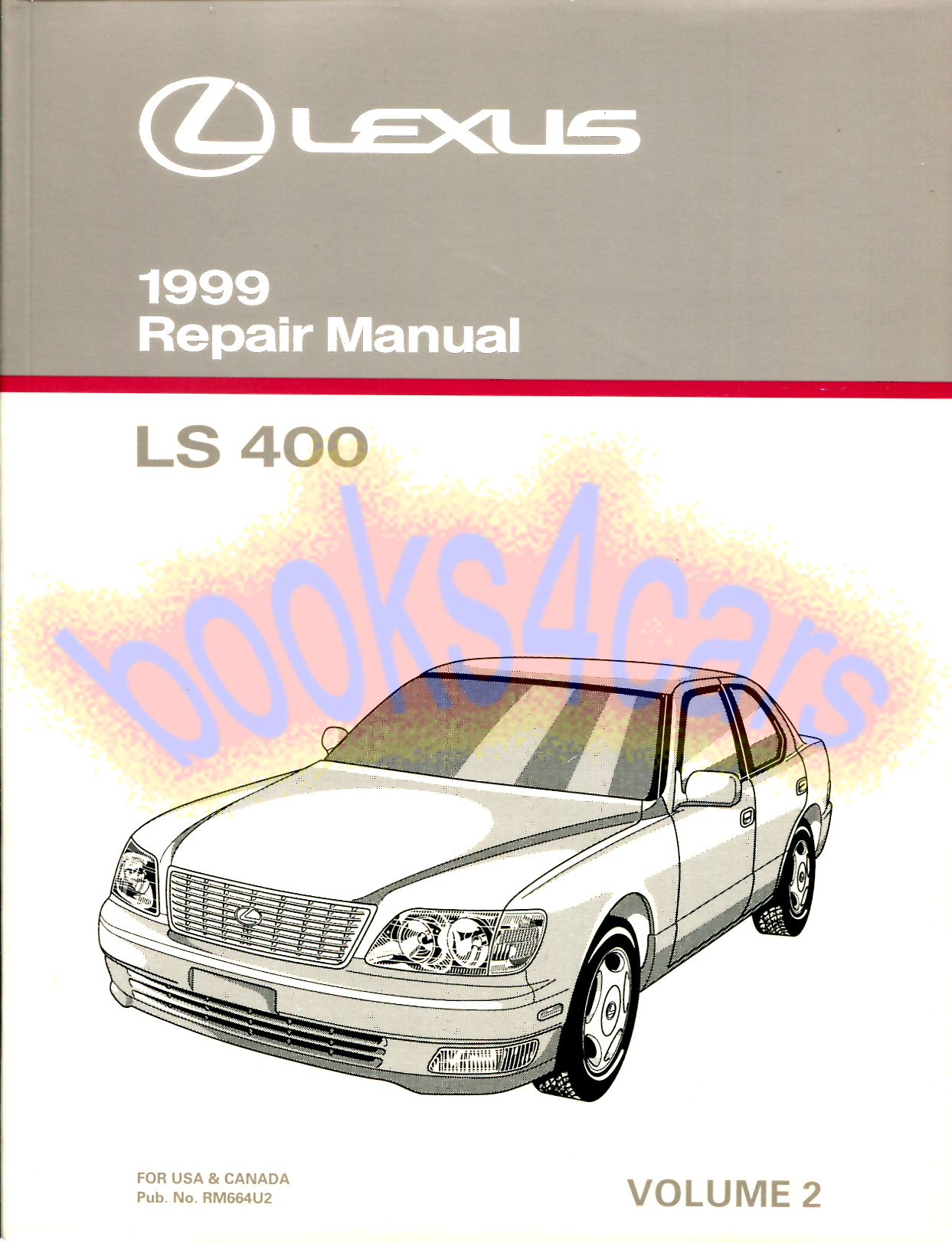 99 LS400 Shop Service Repair Manual by Lexus for Engine, Chassis & Body  Volume 2 (99_00245RM664U2) ...