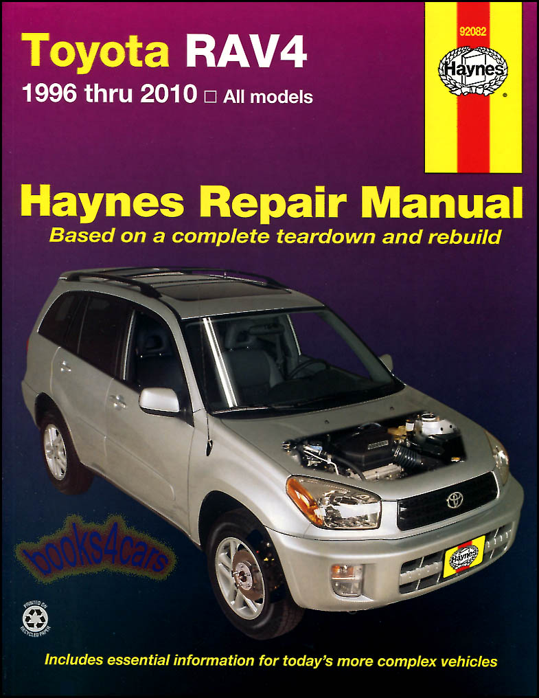 96 2012 toyota rav4 shop service repair manual by haynes rav 4 336 pages with over 500 photos illustrations 99_92082