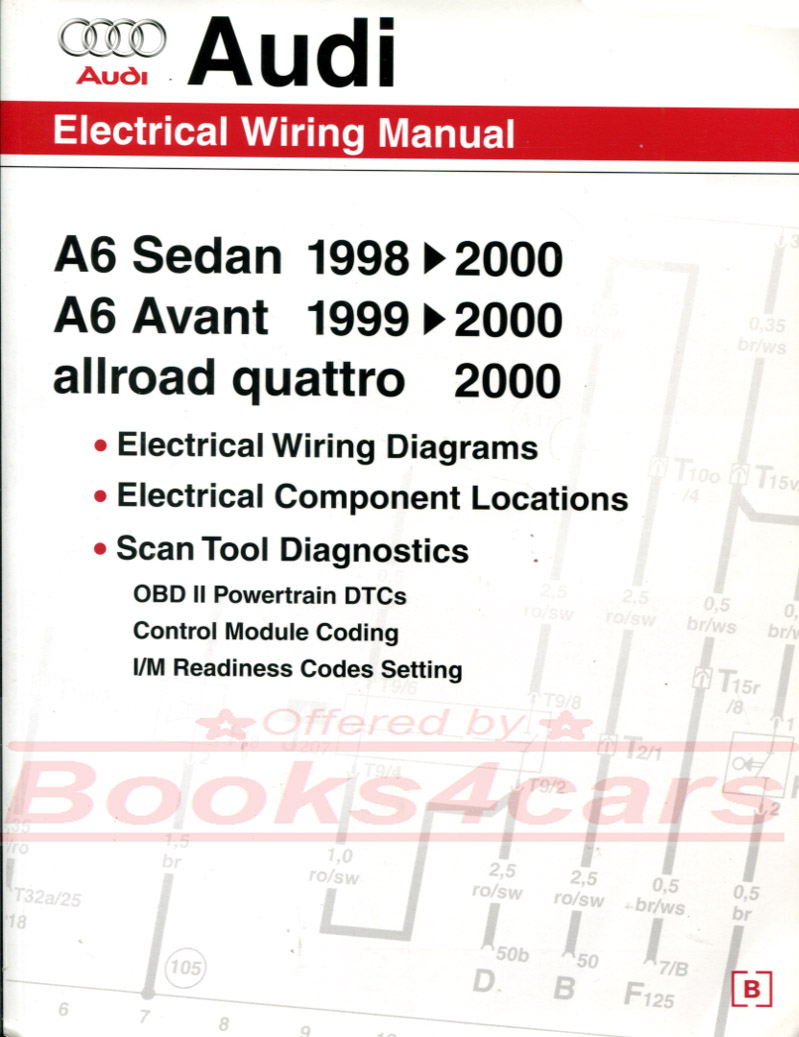 Audi Manuals At 2013 All Road Wiring Diagrams 98 00 A6 Electrical Diagram Manual By Including Allroad Quattro A 6 Sedan Avant Wagon 99 Aw61