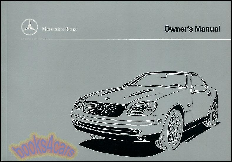 1999 mercedes slk230 kompressor owners manual book slk 230 for Mercedes benz slk 230 kompressor parts