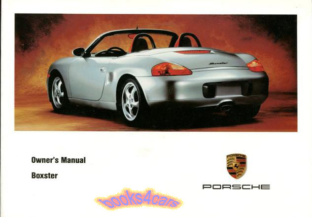 boxster owners manual 1999 porsche handbook drivers guide book 99 rh ebay com 1998 porsche boxster owners manual free download Porsche 944