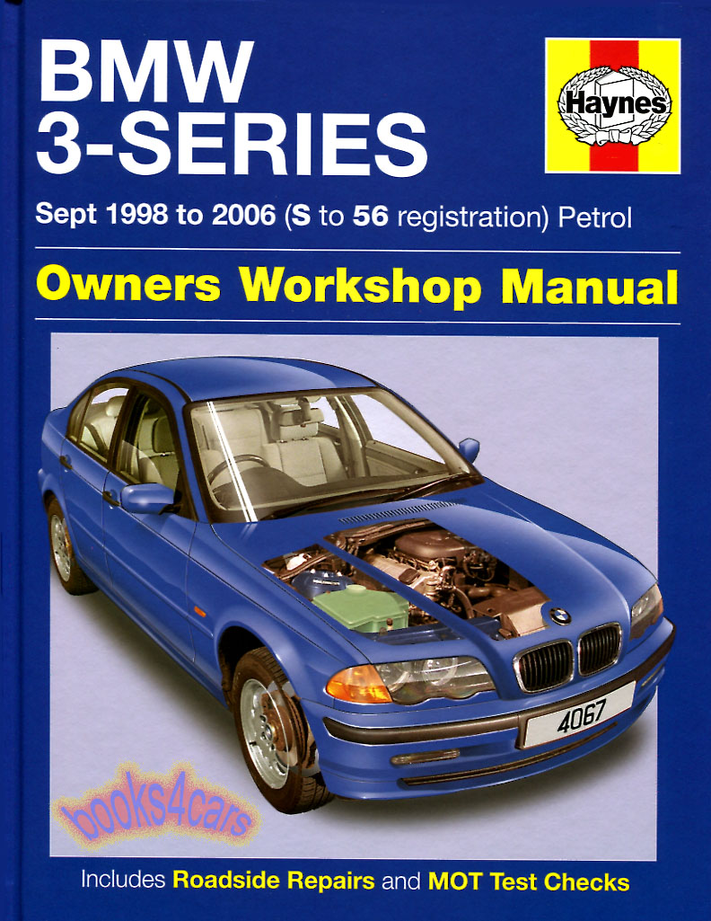 99-03 BMW 3 Series Shop Service Repair Manual by Haynes for E46 series 330i  328i 325i 323i 320i 318i 316i with 1.8, 1.9, 2.0, 2,2, 2.5, 2,8, & 3.0  engines ...