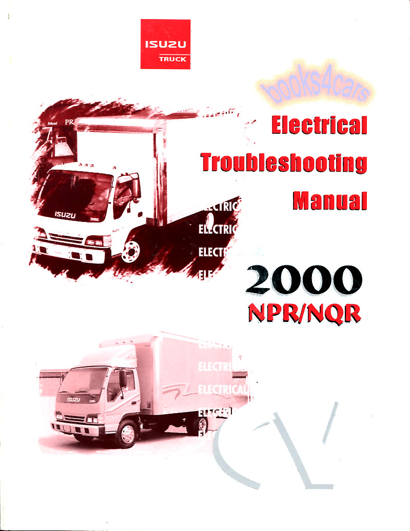 2000-2004 NPR NQR W3500 W4500 W5500 Electrical Troubleshooting Manual  Forward Tiltmaster by Isuzu & GMC Truck (B00NSER00ETMC01) ...