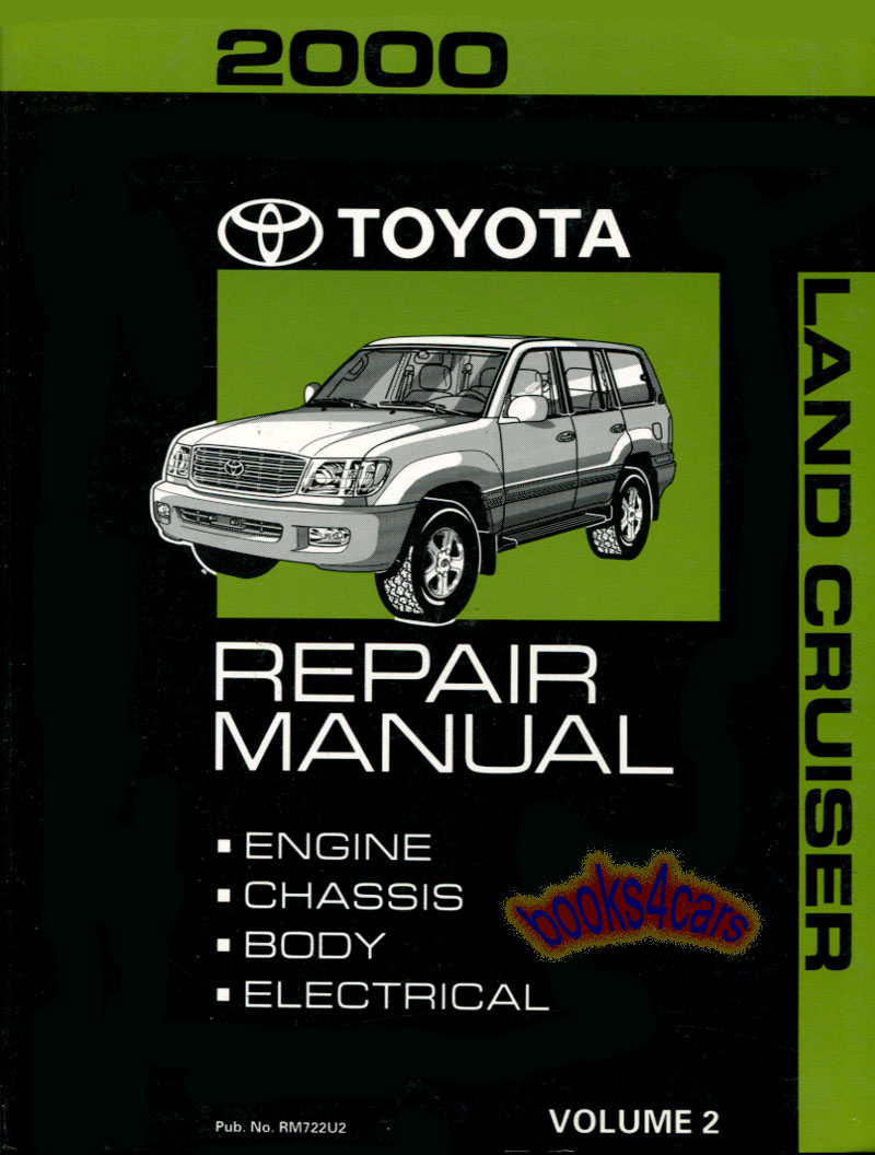 2000 Land Cruiser Engine Chassis Body Electrical Shop Service Repair Manual  by Toyota Vol.2 (B00_RM722U2) ...