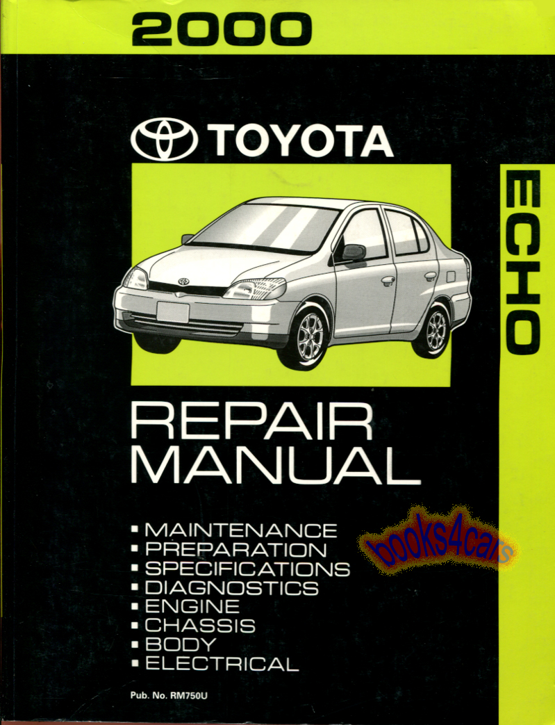 REAL BOOK by Toyota Shop Service Repair Manual for 2000 Echo. Book is in  very good condition