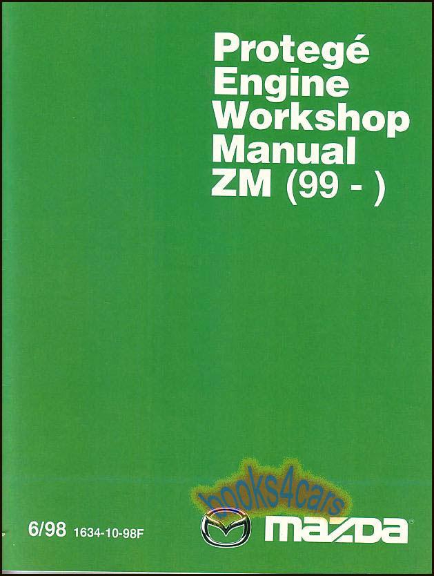 shop manual protege service repair mazda book zm engine familia 1999 rh ebay com 1999 Mazda Protege DX 1999 Mazda Protege Engine Diagram
