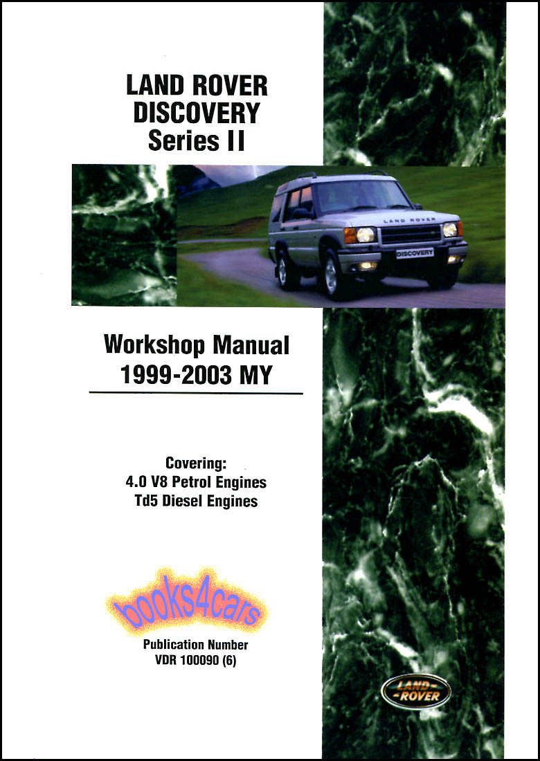 99-03 Discovery 2 Shop Service Repair Manual by Land Rover; over 1,500  pages (B01_B_LRY2WH) ...