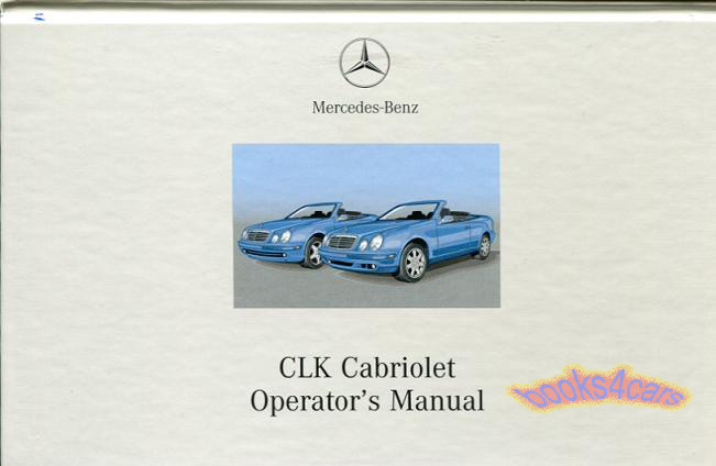 owners manual book handbook 2001 mercedes clk320 clk430. Black Bedroom Furniture Sets. Home Design Ideas