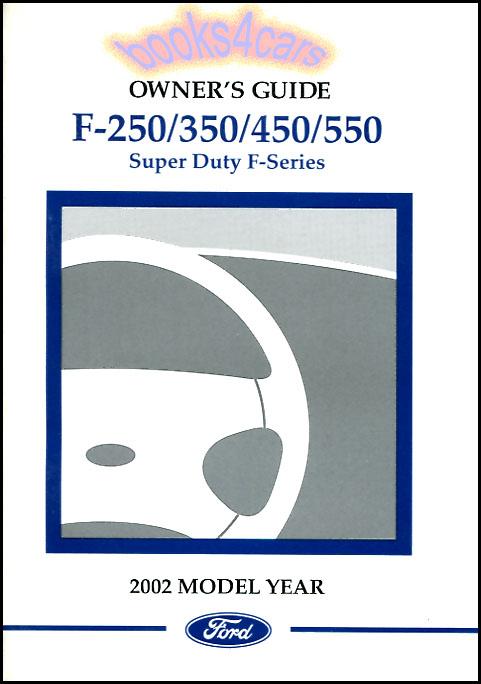 2002 ford f250 f350 owners manual book super duty truck handbook rh ebay com 2002 ford f150 owners manual 2002 f350 owners manual pdf