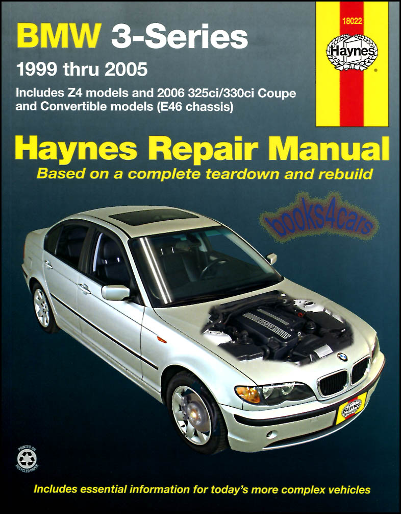 99-05 BMW 3-Series & Z4 Shop Service Repair Manual by Haynes including 2006  325ci & 330ci (does not include information on the 318ti 323is 328is) in  336 ...
