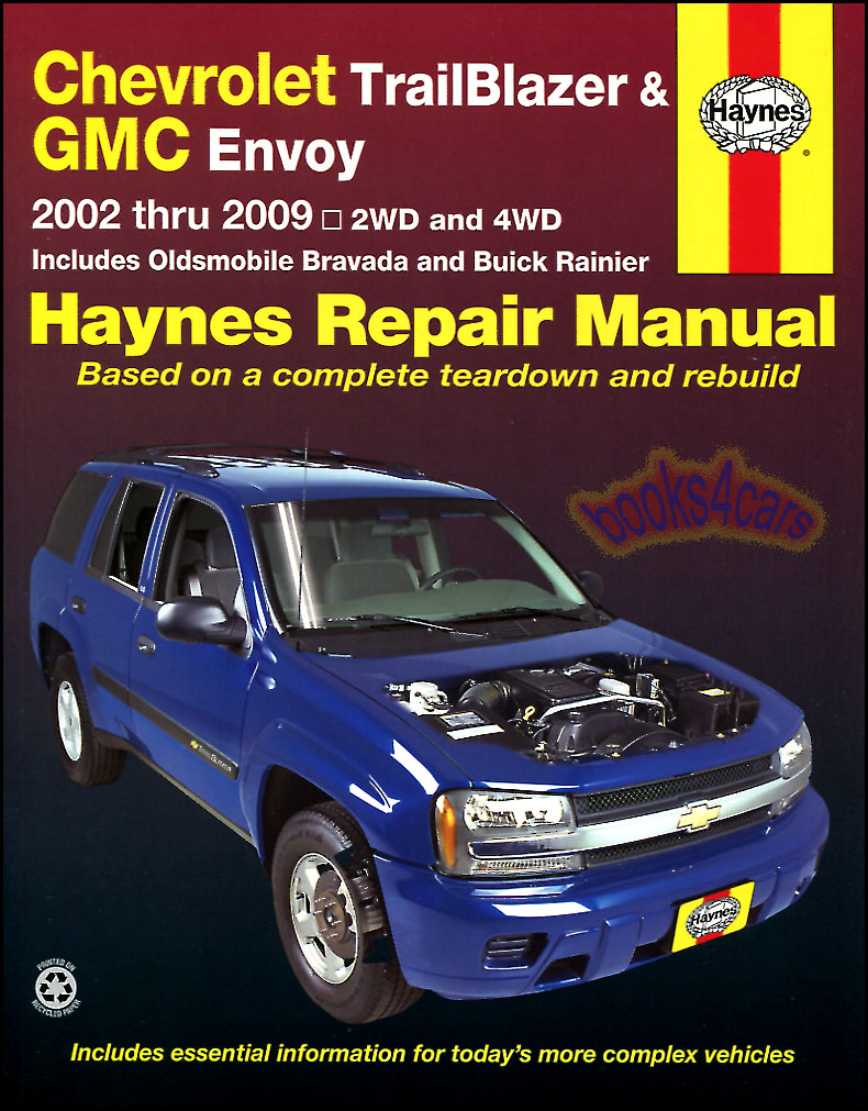 02-09 Chevrolet TrailBlazer EXT & GMC Envoy XL XUV & Oldsmobile Bravada  shop service repair manual by Haynes all versions including XL XLT SS 4.2  inline 6 ...