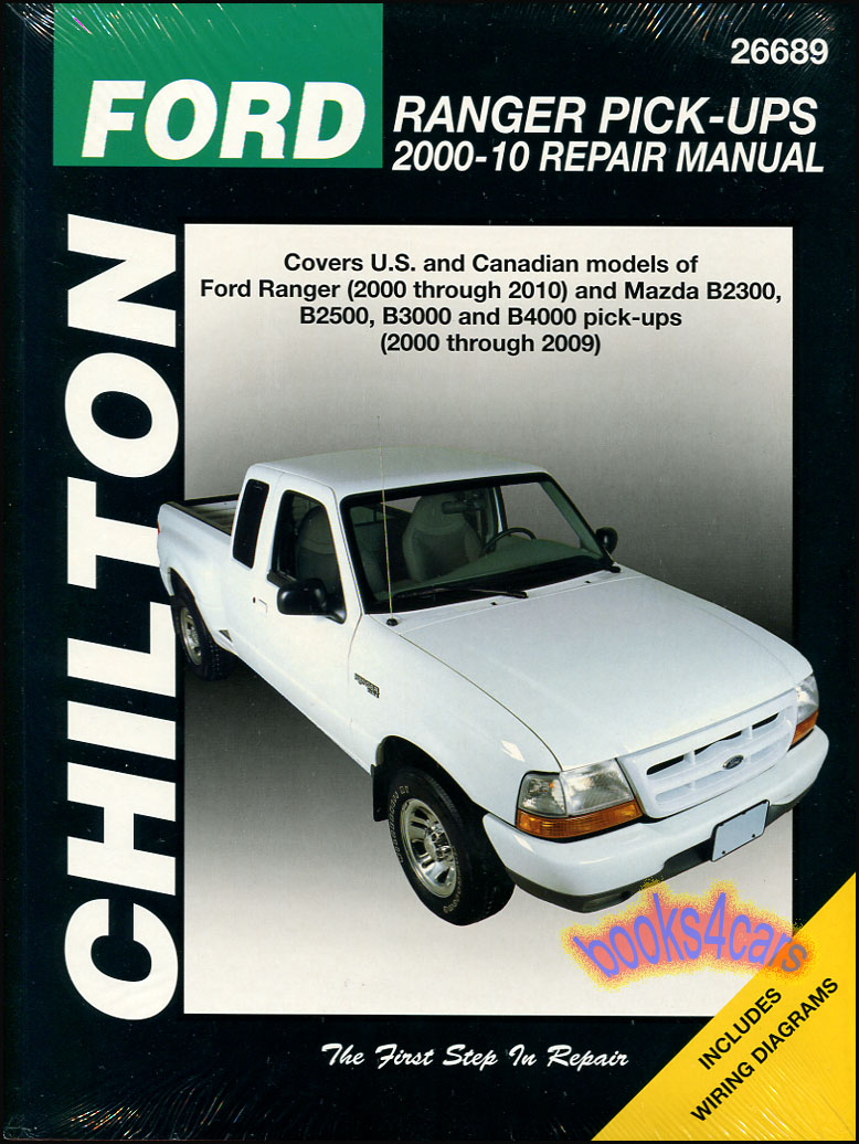 00-11 Ford Ranger Mazda B2300 B2500 B3000 B4000 Pickups Shop Service Repair  Manual by Chilton (B02_26689) ...