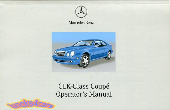service manual  manual repair autos 2003 mercedes benz clk class transmission control  2003 haynes repair manual mercedes-benz c-class 2001 thru 2007 Mercedes-Benz Owner's Manual