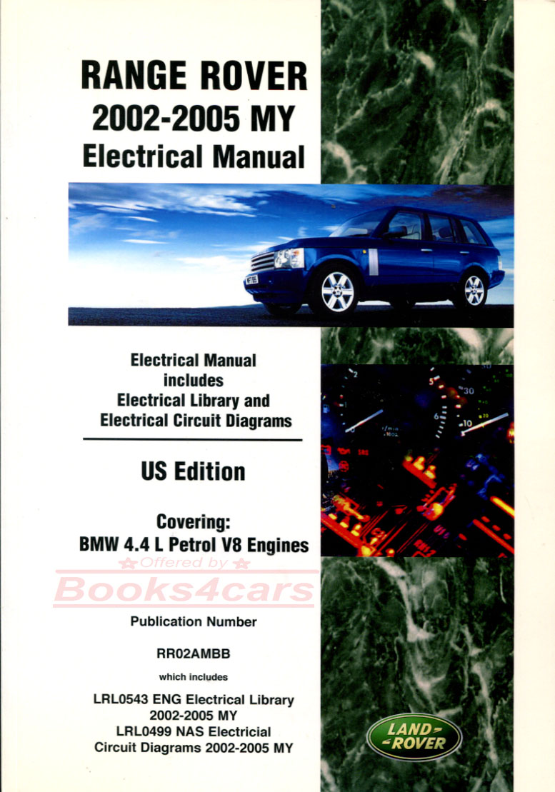 02-05 Range Rover Electrical wiring Shop Manual by Land Rover (B035_RR2AEM)  ...