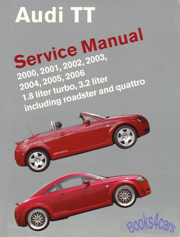 audi tt shop manual service repair book bentley quattro ebay rh ebay com audi tt service manual pdf free download audi tt repair manual free download