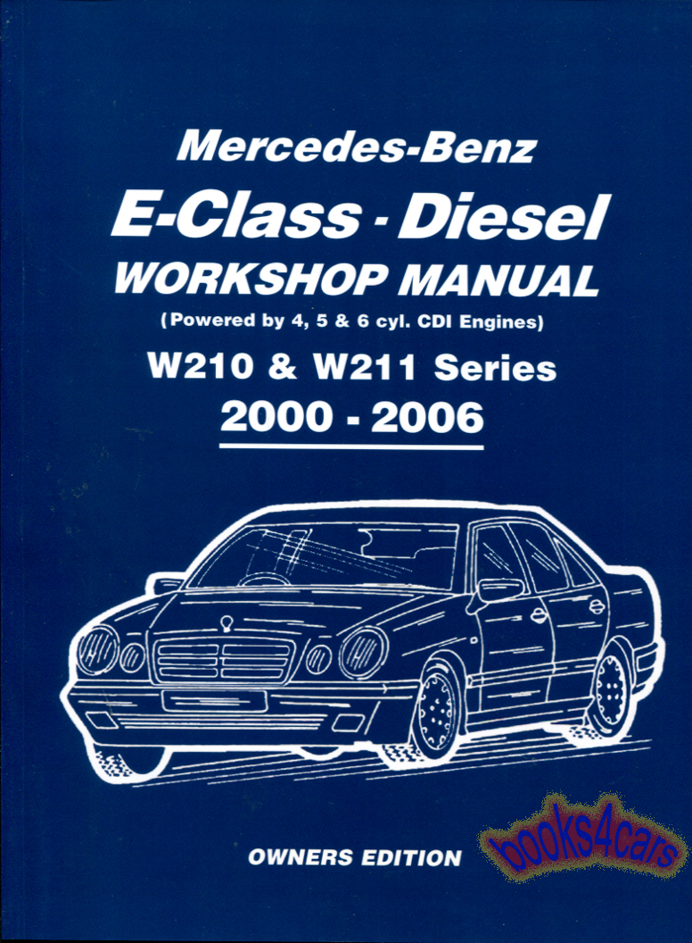 REAL BOOK Shop Service Repair Manual for 2000-2006 Diesel E-Class by  Mercedes. Book is in New, never-opened condition