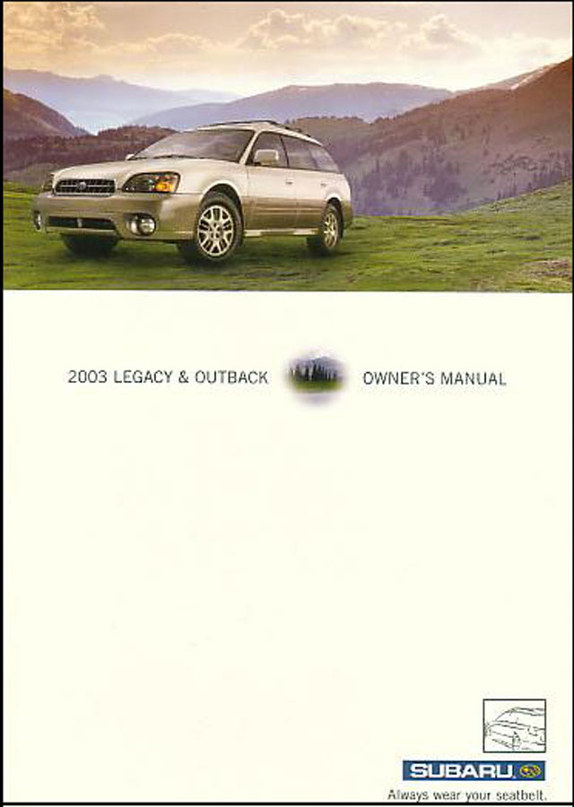 subaru legacy outback 2003 owners manual book 03 gt handbook sedan rh ebay com 2003 subaru forester owner's manual 2003 subaru service manual