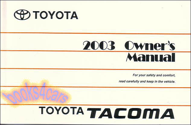 tacoma 2003 owners manual toyota book pickup truck 4wd guide ebay rh ebay com 2000 toyota tacoma owners manual 2003 toyota tacoma owners manual