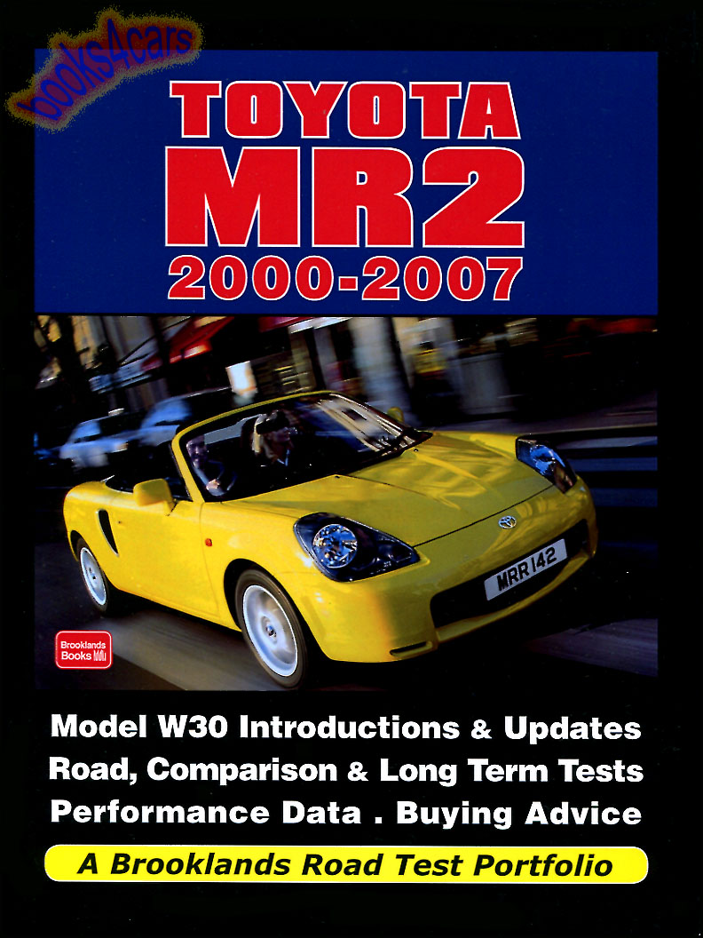 REAL BOOK 160 pages all about 2000-2007 Toyota MR2 including Spyder Roadster  compiled by RM Clarke with Performance Data Buyers Guides Road & Comparison  ...