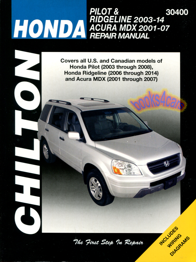 Honda Shop Service Manuals At Pilot 06 Wiring Diagram 2001 07 Acura Mdx Repair Manual By Chiltons B04 C30400
