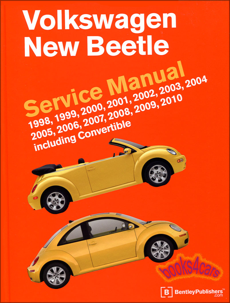 98-10 New Beetle Shop Service Repair Manual by Bentley covering all models  including Gas Diesel Convertible & Sedan 1.8 1.9 TDI 2.0 & 2.5 Hardcover in  1,664 ...