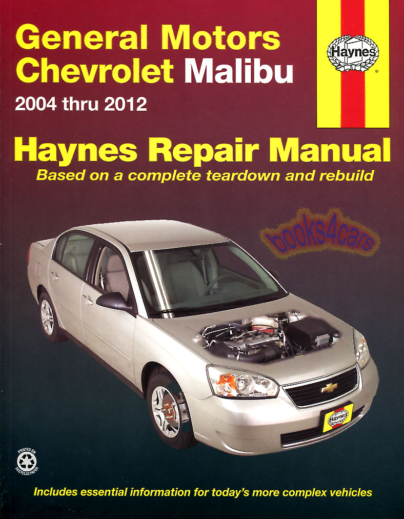 04-12 Chevrolet Malibu Shop Service Repair Manual by Haynes does not  include Classic models (B05_38027) ...