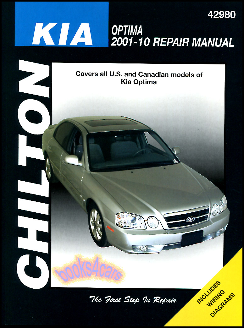 2001-2010 Kia Optima Shop Service Repair Manual by Chilton with step by  step repair procedures for the engine electrical brakes and more  (B05_42980CH) ...