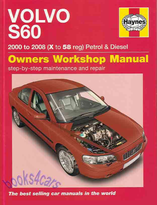 volvo s60 shop manual service repair book haynes owners workshop rh ebay com volvo s60 2001 owners manual volvo s60 2001 manual pdf