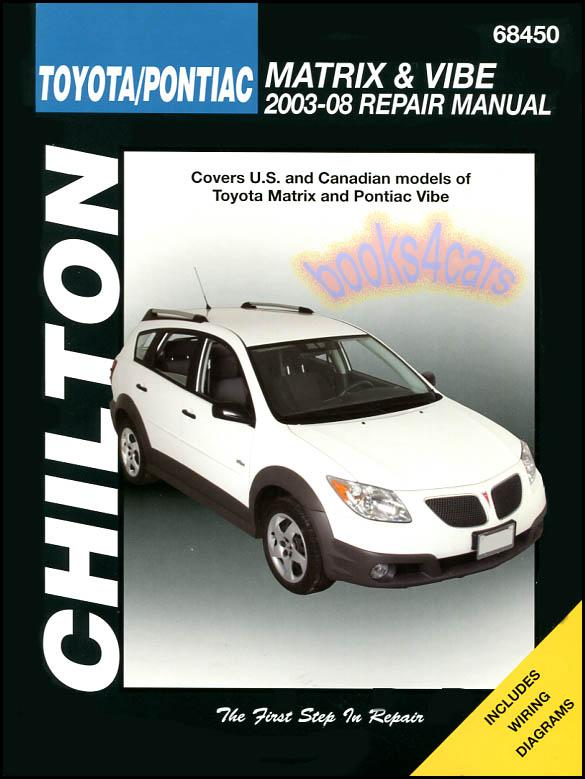 shop manual matrix vibe service repair toyota pontiac chilton book rh ebay com 2009 Pontiac Vibe 2009 Pontiac Vibe