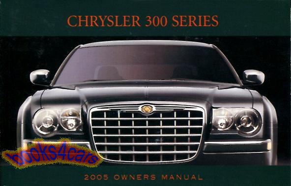 2005 chrysler 300 owners manual book 300c factory handbook. Black Bedroom Furniture Sets. Home Design Ideas