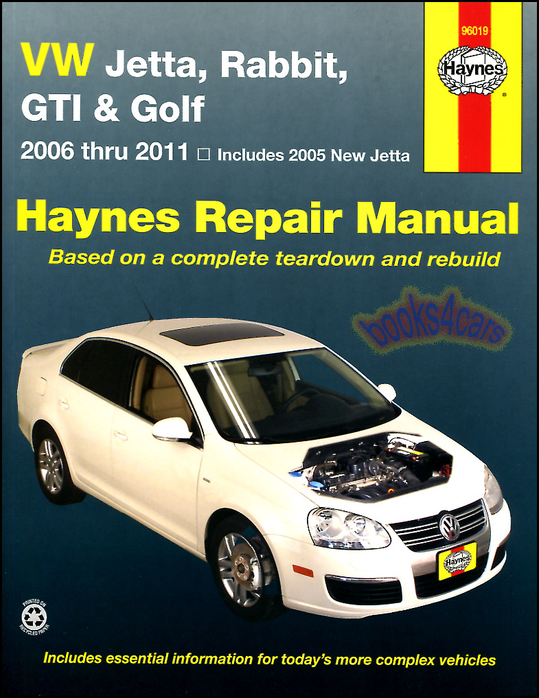 2005-2011 Volkswagen Jetta A5 body & 2006-11 Rabbit & GTI & 2010-11 Golf  Shop Service Repair Manual by Haynes with step by step repair procedures  for the ...