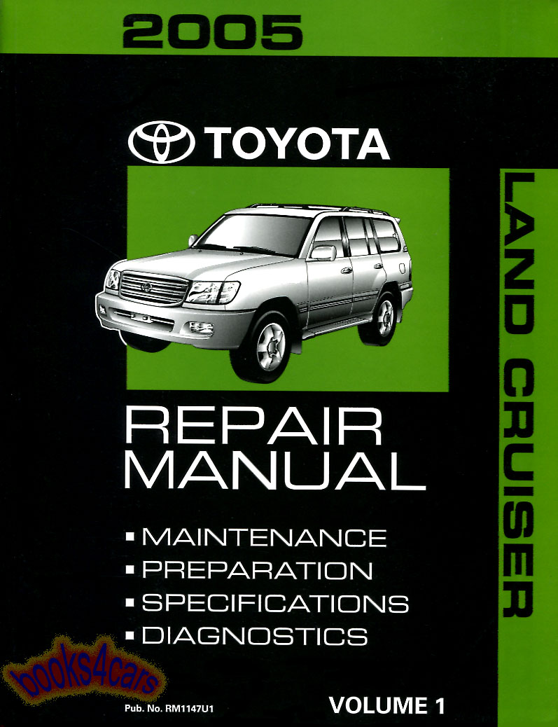 REAL BOOK Factory Original Manual Large Shop Service Repair Book by Toyota  for all versions of 2005 Land Cruiser covering diagnosis maintenance  preparation ...