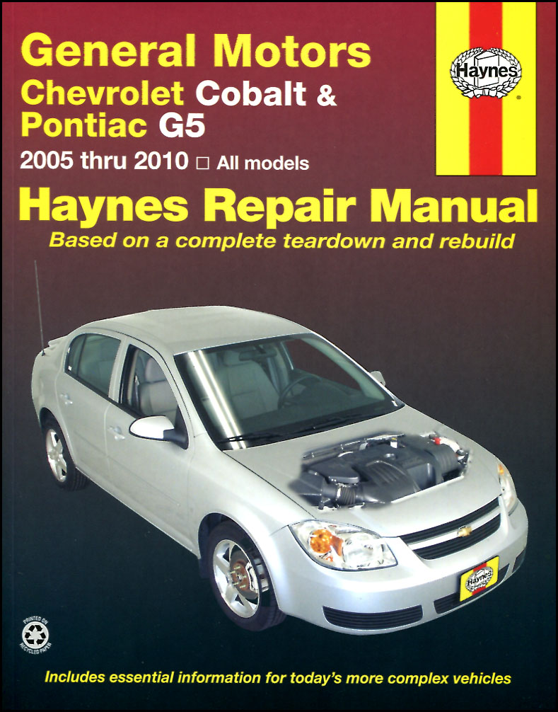 2005-2010 Chevrolet Cobalt & 2007-2009 Pontiac G5 & 2005-2006 Pursuit shop  Service Repair Manual by Haynes (B06_38017) ...