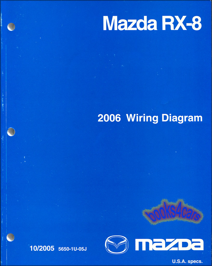 mazda rx8 wiring diagrams shop manual 2006 service repair factory book 06 rx 8