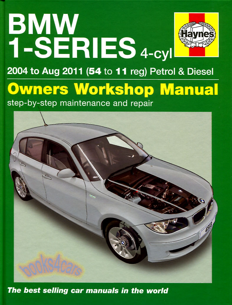 04-11 BMW 1-Series Shop Service Repair Manual by Haynes. Cover 4 cyl engine  (B075_4918) ...