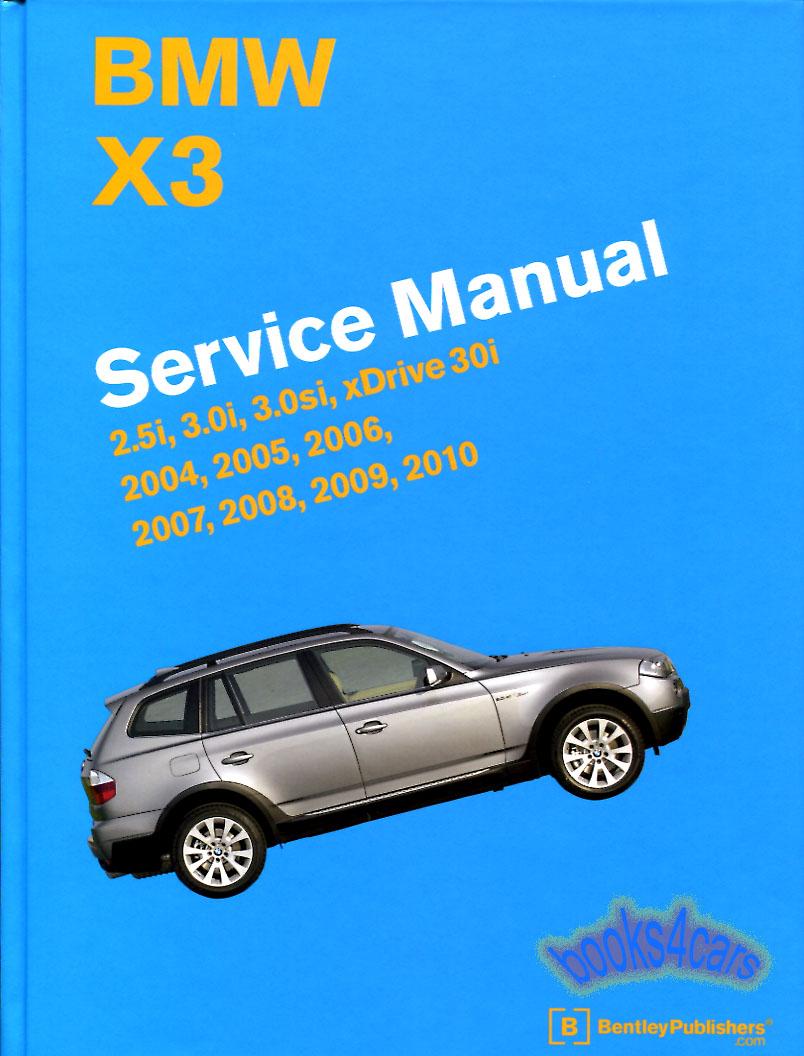 shop manual x3 service repair bmw book bentley haynes. Black Bedroom Furniture Sets. Home Design Ideas
