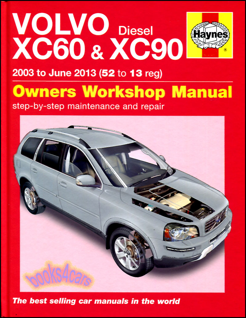 volvo xc60 xc90 shop manual service repair book haynes chilton rh ebay com 2012 volvo xc90 owners manual 2010 Volvo XC90