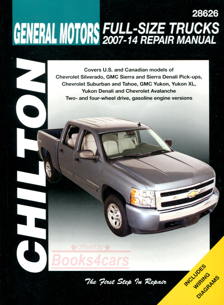 2007-2012 Chevrolet GMC Silverado Sierra Denali Suburban Tahoe Yukon XL  Avalanche shop service repair manual by Chilton (does not include 2007  Silverado or ...