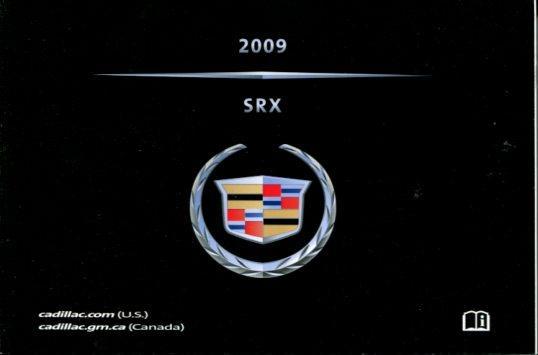 2009 Cadillac SRX Owner's Manual