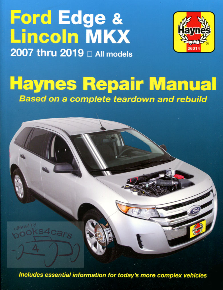 2007-2014 Ford Edge & Lincoln MKXShop Service Repair Manual by Haynes  (B09_36014) ...