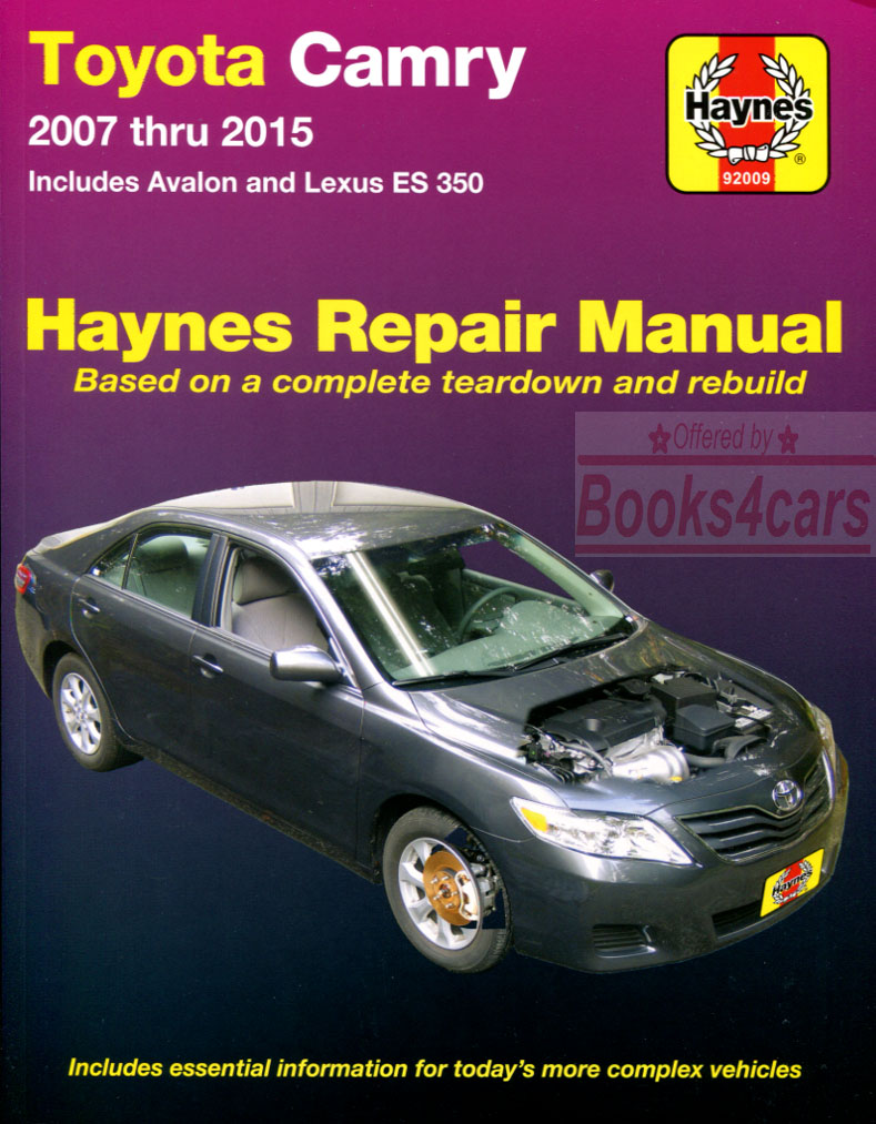 2007-2011 Toyota & Lexus ES350 & Camry & Avalon Shop Service Repair Manual  by Haynes (B09_92009) ...