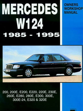 Mercedes shop manual service repair book 124 w124 300 300e 260e e320 real book 296 pages shop service repair manual for 1985 95 mercedes 300e 300ce 300te e320 260e and more 296 pages in new never opened condition publicscrutiny Image collections